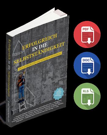 Workbook: Erfolgreich in die Selbstständigkeit
